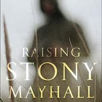 Raising Stony Mayhall (Del Rey, 2011)