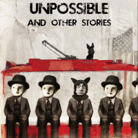 Unpossible (Fairwood Press, 2011)